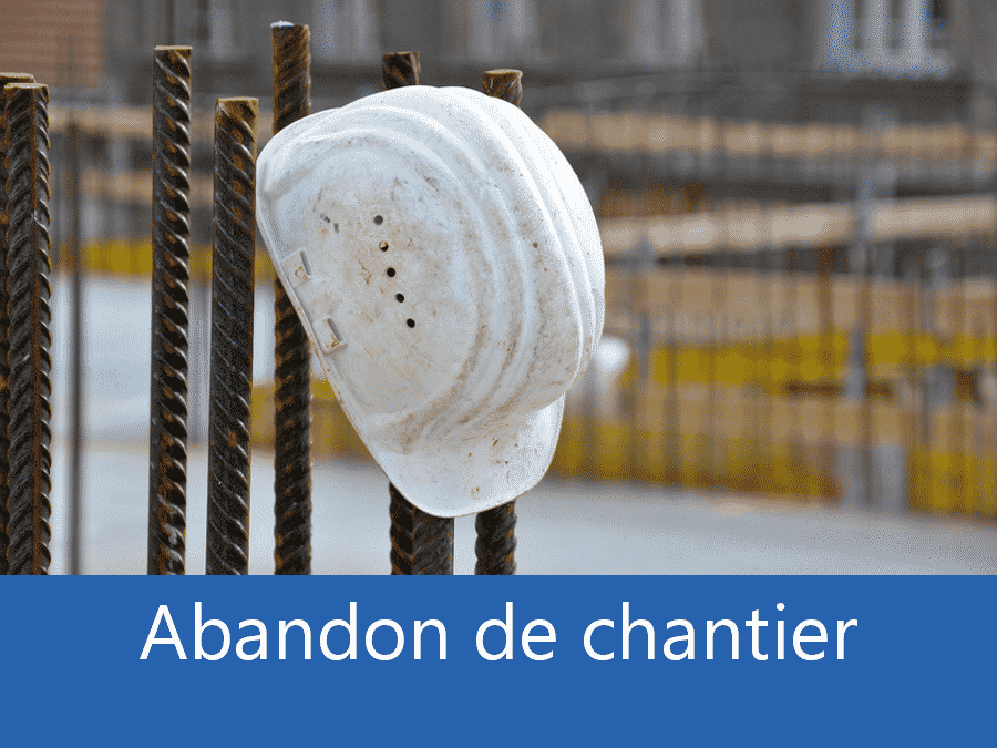 expertise_abandon_chantier_33_gironde_bordeaux